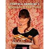 """Kochbuch f�r Festevon """"Cynthia Barcomi"""""""