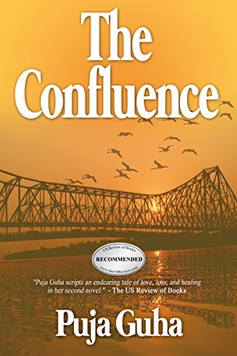 Will this Indian family, separated by a painful event, eventually find their way back together?  The Confluence by Puja Guha