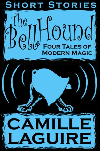 The Bellhound - Four Tales of Modern Magic