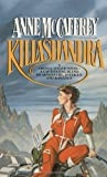 Killashandra (0345316002) by Anne McCaffrey