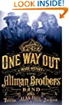 One Way Out: The Inside History of th...