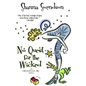No Quest for the Wicked: A Novel | Shanna Swendson