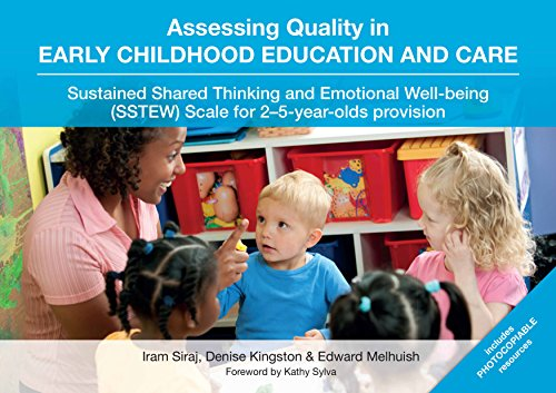 Assessing Quality in Early Childhood Education and Care: Sustained Shared Thinking and Emotional Well-being (SSTEW) Scale for 2-5-year-olds provision