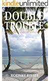 Double Trouble (From the Tales of Dan Coast Book 5)