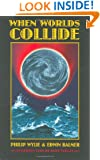 When Worlds Collide (Bison Frontiers of Imagination)
