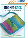 Hooked Bags: 20 Easy Crochet Projects