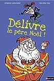 """Afficher """"Délivre le Père Noël !"""""""
