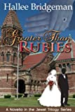 Greater Than Rubies (Christian Romance) (The Jewel Trilogy)