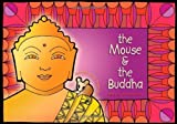 The Mouse & the Buddha [Hardcover]