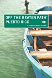 img - for Puerto Rico Off the Beaten Path : A Guide To Unique Places (Off the Beaten Path Series) by Ron Bernthal (2009-10-01) book / textbook / text book
