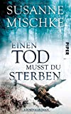 Einen Tod musst du sterben: Kriminalroman (Hannover-Krimis, Band 5)