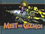Meet the Gizmos (The First Kids on the International Space Station)