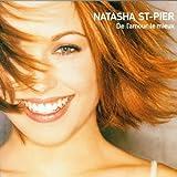 echange, troc Natasha St-Pier - De l'amour le mieux