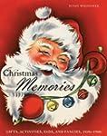Christmas Memories: Gifts, Activities...