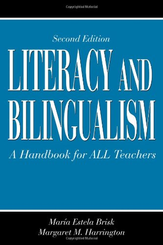Literacy and Bilingualism: A Handbook for ALL Teachers