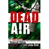 Dead Air (Sammy Greene Thrillers) ~ Deborah M. Shlian