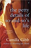 Petty Details of So-and-so's Life (0099446995) by Camilla Gibb