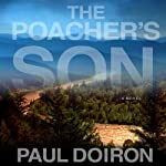 The Poacher's Son: A Mike Bowditch Mystery (       UNABRIDGED) by Paul Doiron Narrated by John Bedford Lloyd