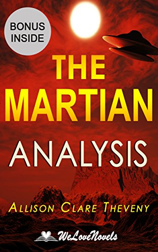 The Martian: An Analysis of the Andy Weir Novel