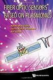 img - for Fiber Optic Sensors Based on Plasmonics book / textbook / text book