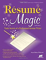 Resume Magic, 4th Ed: Trade Secrets of a Professional Resume Writer (Resume Magic: Trade Secrets of a Professional Resume Writer)