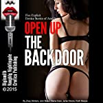 Open Up the Backdoor: Five Explicit Erotica Stories of Anal Sex | Zoey Winters,Joni Blake,Diana Dare,Janie Moore,Ruth Blaque