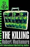 CHERUB: The Killing (CHERUB Series)