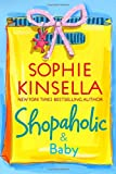 Shopaholic & Baby (0385338708) by Kinsella, Sophie