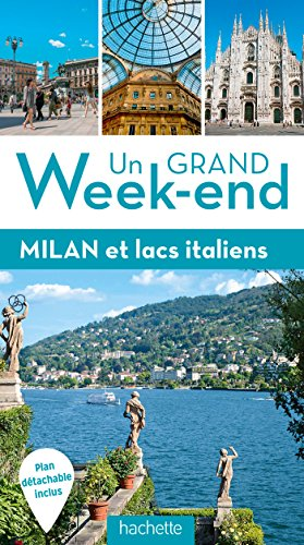 Milan et lacs italiens