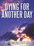 img - for Dying for Another Day book / textbook / text book
