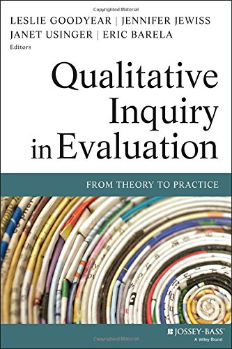 Qualitative Inquiry in Evaluation: From Theory to Practice (Research Methods for the Social Sciences) PDF