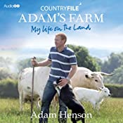 Countryfile: Adam's Farm - My Life on the Land | [Adam Henson]