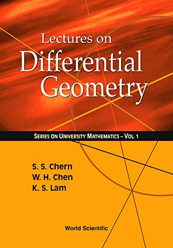 Lectures on Differential Geometry (Series on University Mathematics, Volume 1)