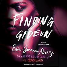 Finding Gideon | Livre audio Auteur(s) : Eric Jerome Dickey Narrateur(s) : Dion Graham