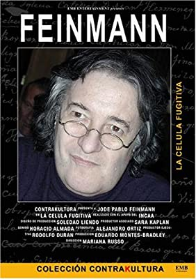 Jose Pablo Feinmann (La celula fugitiva)