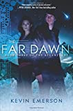 The Far Dawn: Book Three of the Atlanteans