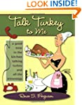 Talk Turkey to Me: A Good Time in the...