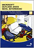 Microsoft Outlook 2003: Contactos, Tareas, Notas Y Carpetas; Calendarios, Reuniones Y Opciones De Impresion / Contacts, Tasks,  Notes and Folder; Calendar, Meetings and Print (Spanish Edition)