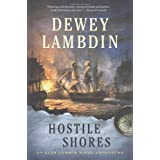 Hostile Shores: An Alan Lewrie Naval Adventureby Dewey Lambdin