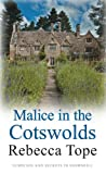 Rebecca Tope Malice in the Cotswolds (Cotswold Mysteries 10)