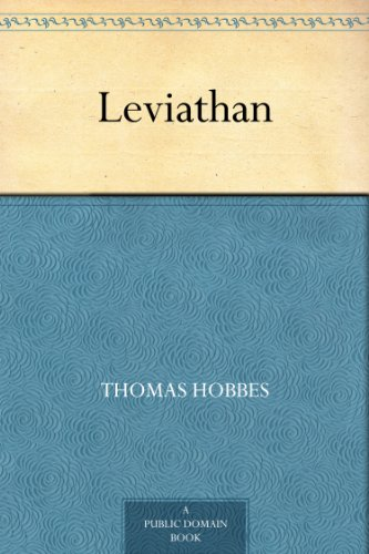 """what is hobbes thesis in leviathan Quote that """"for all its greatness, hobbes's leviathan raises special problems,""""  without  what this thesis will do is prove the hobbesian influence on rawlsian."""