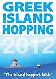 img - for Greek Island Hopping 2012 by Frewin Poffley (2012-03-20) book / textbook / text book