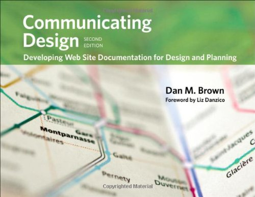 Communicating Design: Developing Web Site Documentation...