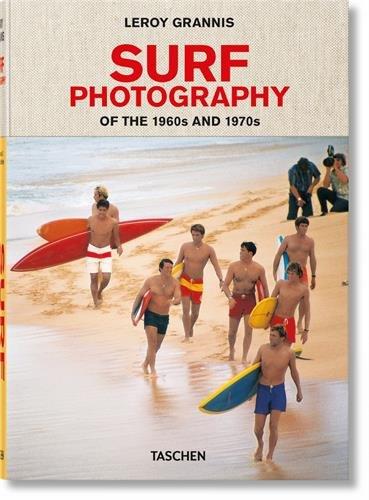 LeRoy Grannis Surf Photography [Barilotti, Steve] (Tapa Dura)