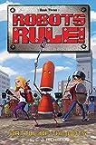 Battle of the Bots (Robots Rule)