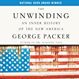 img - for The Unwinding: An Inner History of the New America book / textbook / text book