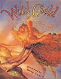 Wild Child (Turtleback School & Library Binding Edition)