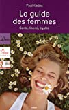 Le guide des femmes : Sant, libert, galit