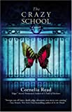 The Crazy School (A Madeline Dare Novel)