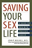 Saving Your Sex Life A Guide for Men with Prostate Cancer